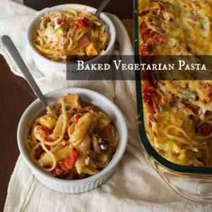 Baked Vegetarian Pasta