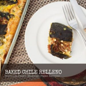Paleo Baked Chile Relleno