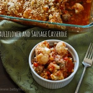 Cauliflower and Sausage Casserole