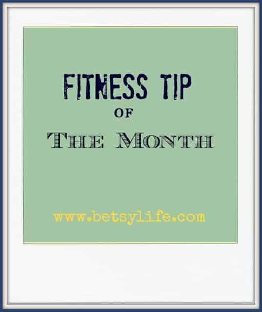 Fitness-tip-of-the-month