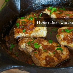 Super Easy Honey Beer Chicken Recipe