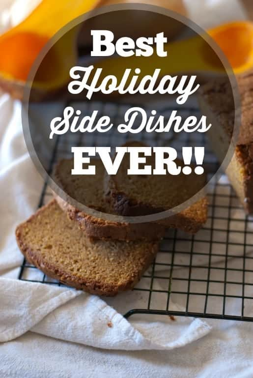The Greatest Holiday Side Dish Recipes Ever | Betsylife.com