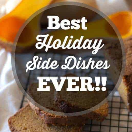 Greatest Holiday Side Dish Recipes Ever
