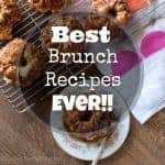 The Greatest Brunch Recipes Ever!