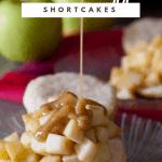 Caramel apple shortcake with caramel dripping down.