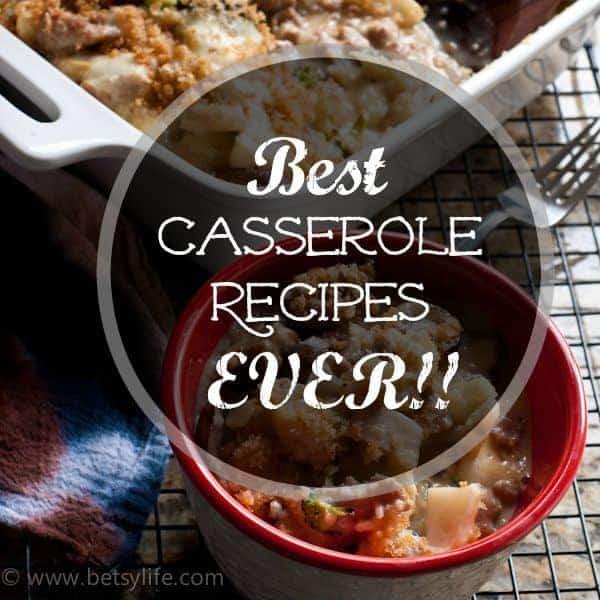 The Greatest Casserole Recipes Ever