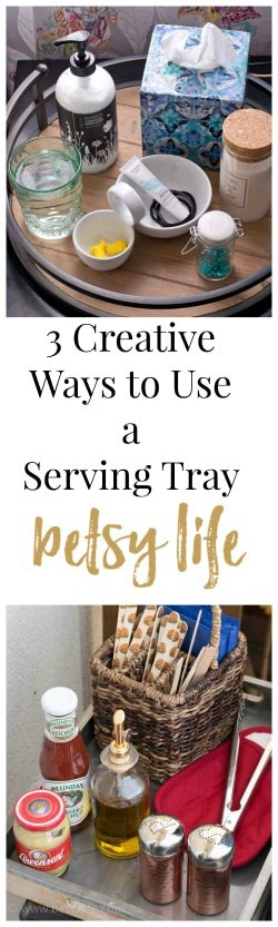 3 Creative Uses for a Serving Tray