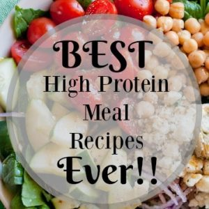 The Greatest High Protein Meals Ever