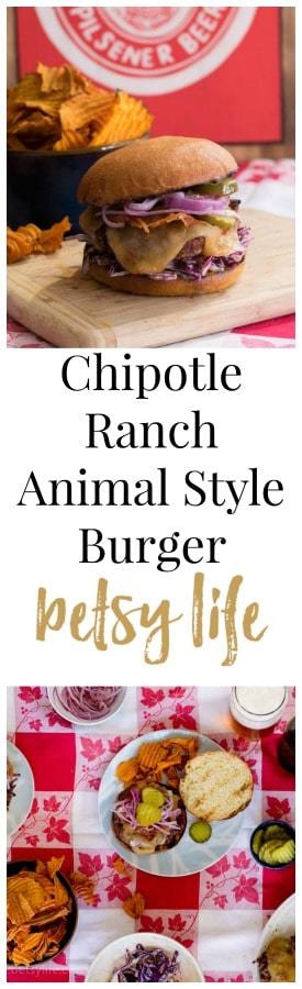 Chipotle Ranch Animal Style Burger